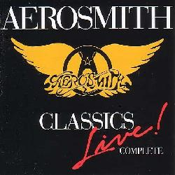 Aerosmith - Classics Live!: Complete
