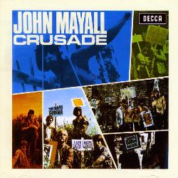 John Mayall/John Mayall & The Bluesbreakers/The Bluesbreakers - Crusade [Bonus Tracks]