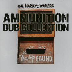Marley, Bob & The Wailers - Ammunition Dub Collection [Import]