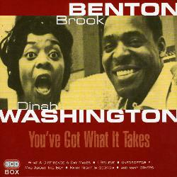 Benton, Brook & Dinah Washington - Youve Got What It Takes [Import]