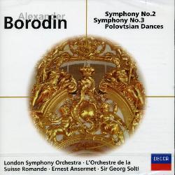 Ansermet/Solti/London Symphony Orchestra - Borodin: Symphonies Nos. 2 & 3, Polovtsian Dances [Import