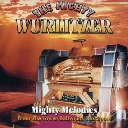 MIGHTY WURLITZER - MIGHTY WURLITZER 5021765
