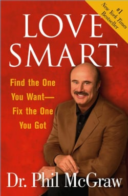 Love Smart: Find the One You Want-Fix the One You Got (Paperback) 2508604