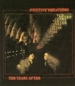 Ten Years After - Positive Vibrations 2616442