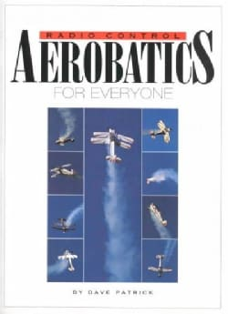 Radio Control Aerobatics for Everyone (Paperback)