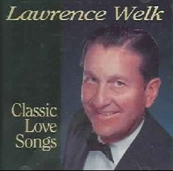 Lawrence Welk - Classic Love Songs offers