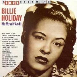 Me Myself & I - By Holiday,Billie