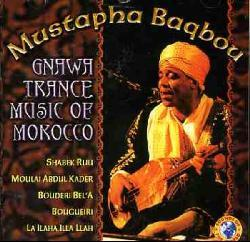 Gnawtrance Music Of Morocco - By Baqbou,Mustapha