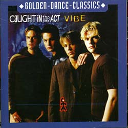 Caught In The Act - Vibe [Import]