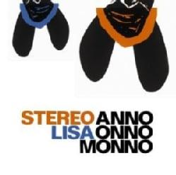 Stereo Lisa - Anno Onno Monno 3905547