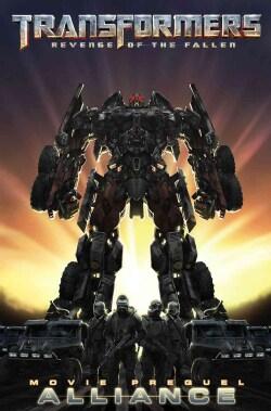Transformers, Revenge of the Fallen Movie Prequel - Alliance (Paperback) 4932816