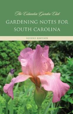 Gardening Notes for South Carolina (Paperback)