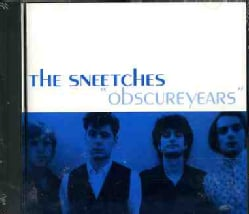 SNEETCHES - OBSCURE YEARS 5021195