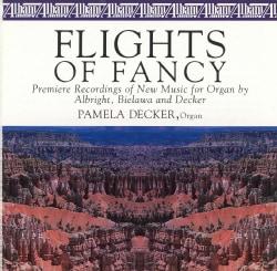 ALBRIGHT/BIELAWA/DECKER - FLIGHTS OF FANCY 5618474