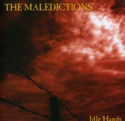 MALEDICTIONS - IDLE HANDS 5646678