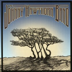 JOHNNY BAND HAWTHORN - JOHNNY HAWTHORN BAND 5678661