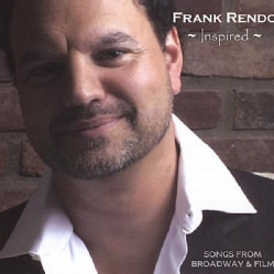 FRANK RENDO - INSPIRED: SONGS FROM BROADWAY & FILM 5680506