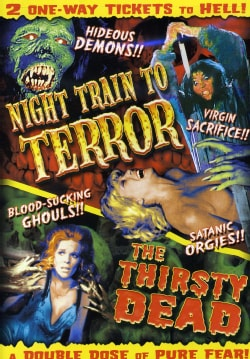 Night Train To Terror/The Thirsty Dead (DVD) 5749127