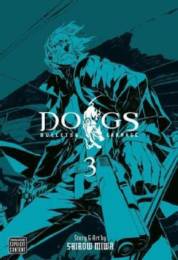 Dogs 3: Bullets & Carnage (Paperback) 5772632