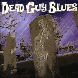 DEAD GUY BLUES - DEAD GUY BLUES 6312963