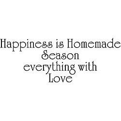 Design on Style 'Happiness Is Homemade - Season Everything With Love' Vinyl Wall Art Quote