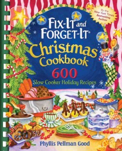 Fix-It and Forget-It Christmas Cookbook: 600 Slow Cooker Holiday Recipes (Paperback)