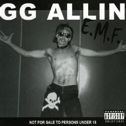 GG ALLIN - E.M.F. 6735632