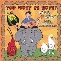 KYLE DINE - YOU MUST BE NUTS! 6776024