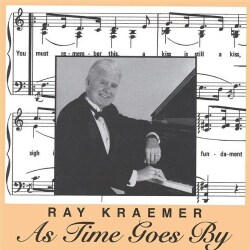 RAY KRAEMER - AS TIME GOES BY 6789181
