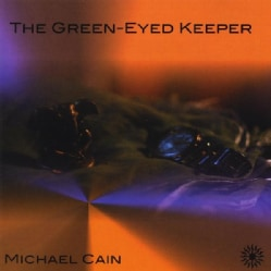 MICHAEL CAIN - GREEN EYED KEEPER 6790806