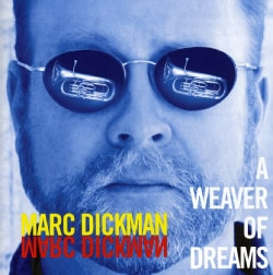 MARC DICKMAN - WEAVER OF DREAMS 6905627