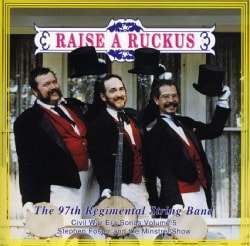 97TH REGIMENTAL STRING BAND - VOL. 5-RAISE A RUCKUS 6971324