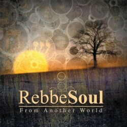 REBBESOUL - FROM ANOTHER WORLD 7157989