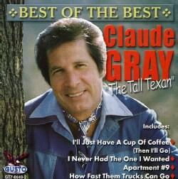 CLAUDE GRAY - BEST OF THE BEST 7285996