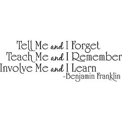 Design on Style 'Tell Me and I Forget Teach Me and I Remember' Vinyl Wall Art Quote