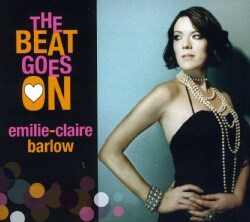 EMILIE-CLAIRE BARLOW - BEAT GOES ON 7419427