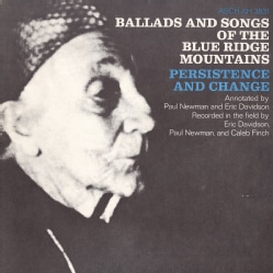 Various - Ballads and Songs of the Blue Ridge Mountains: Persistence and Change 7419639