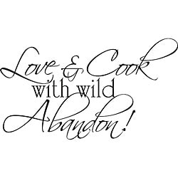 Design on Style 'Love and Cook with Wild Abandon' Vinyl Art Quote