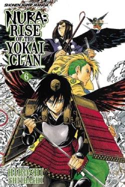 Nura 6: Rise of the Yokai Clan (Paperback) 7885899