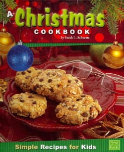 A Christmas Cookbook: Simple Recipes for Kids (Hardcover)