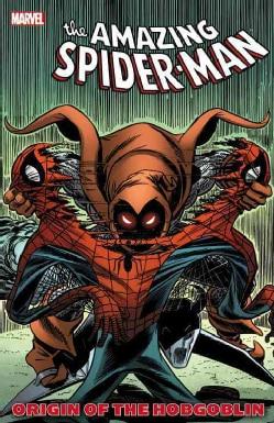 The Amazing  Spider-Man: Origin of the Hobgoblin (Paperback) 7998659
