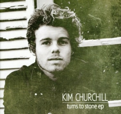 KIM CHURCHILL - TURNS TO STONE EP 8008538