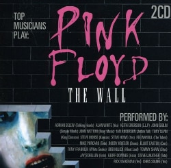 Various - Pink Floyd: The Wall: As Performed By
