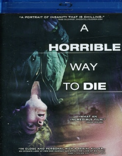 A Horrible Way To Die (Blu-ray Disc) 8147725