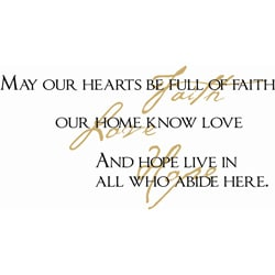 Vinyl Attraction 'May Our Hearts Be Full of Faith' Inspiring Vinyl Decal