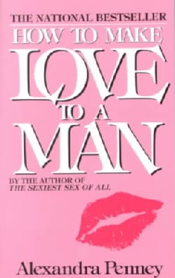 How to Make Love to a Man (Paperback) 674535