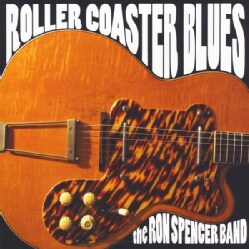 RON BAND SPENCER - ROLLER COASTER BLUES 8162429