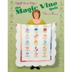 Quilt In A Day 'The Magic Vine Quilt'
