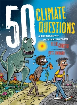 50 Climate Questions: A Blizzard of Blistering Facts (Hardcover)