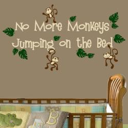 Vinyl 'No More Monkeys Jumping on the Bed' Wall Decal